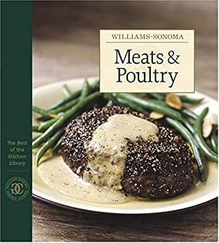 Meats & Poultry: the Best of Williams-Sonoma Kitchen Library 0848728912 Book Cover