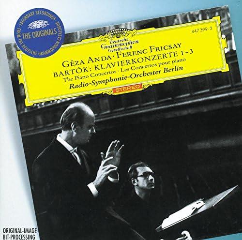 Géza Anda, Radio-Symphonie-Orchester Berlin & Ferenc Fricsay