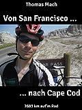 Von San Francisco nach Cape Cod (German Edition)
