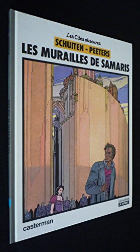 Les Cités Obscures, tome 1 : Les Murailles de Samaris
