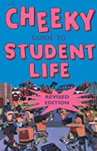 The Cheeky Guide to Student Life (revised edition)