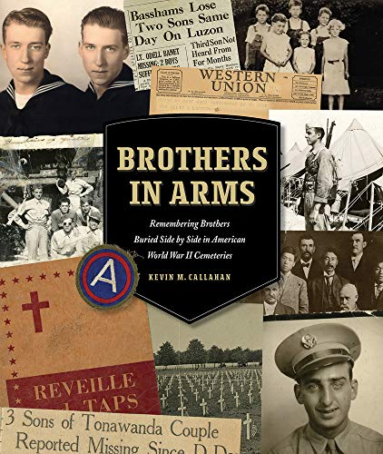 Brothers in Arms: Remembering Brothers Buried Side by Side in American World War II Cemeteries