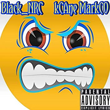 Oh You Mad (feat. Kcane Markco)