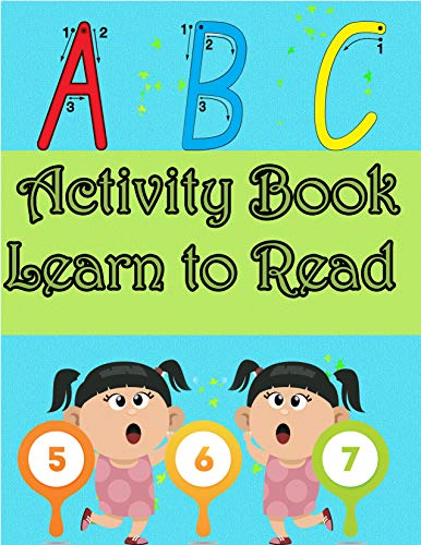 Activity Book Learn to Read: learn to write workbook for little kids (ages 3-5)Kindergarten ,Notebook with Dotted Lined Sheets for your child  offering ... pages and fun activities (English Edition)