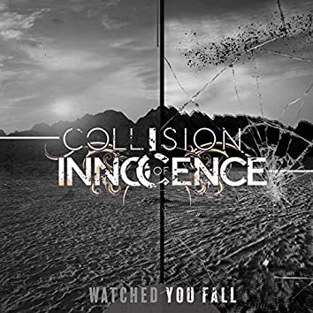 Watched You Fall