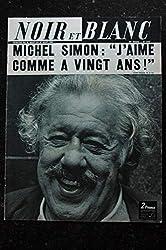 NOIR ET BLANC 1273 21 août 1969 COVER MICHEL SIMON + 5 pages