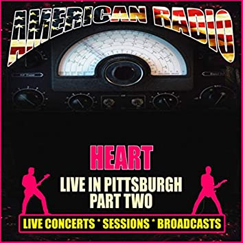 Live in Pittsburgh - Part Two (Live)
