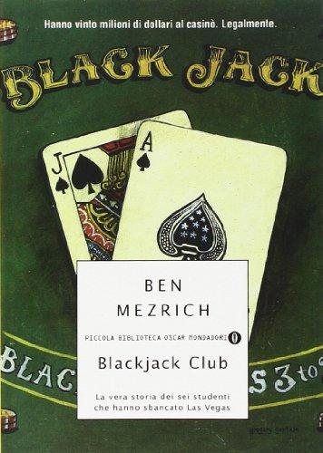 Blackjack Club. La vera storia dei sei studenti che hanno sbancato Las Vegas