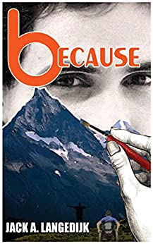[Jack A. Langedijk, V. V. Cam]のbecause (English Edition)