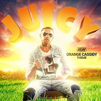 Juicy (Orange Cassidy A.E.W. Theme)