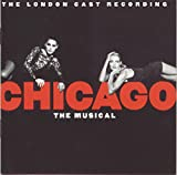 Chicago: The Musical - The London Cast Recording