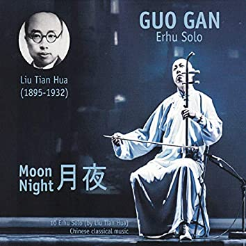 Moon Night (10 Erhu Solo)