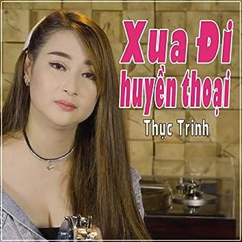 Xua Di Huyen Thoai