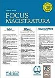 Focus magistratura. Concorso magistratura 2020: Civile, penale, amministrativo (2020) (Vol. 1)