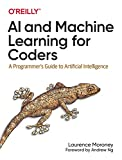 AI and Machine Learning for Coders: A Programmer's Guide to Artificial Intelligence