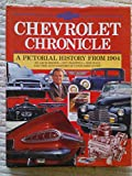Chevrolet Chronicle - A Pictorial History from 1904