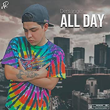 All Day (feat. Dersanger & Cris Mol La Pastilla)