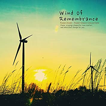 Wind Of Remembrance