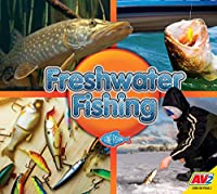 Freshwater Fishing (Gone Fishing)