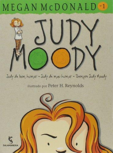 Judy Moody. Judy de Bom Humor, Judy de Mal Humor Sempre Judy Moody