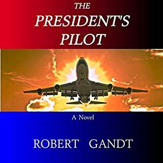 The President's Pilot audiobook cover art