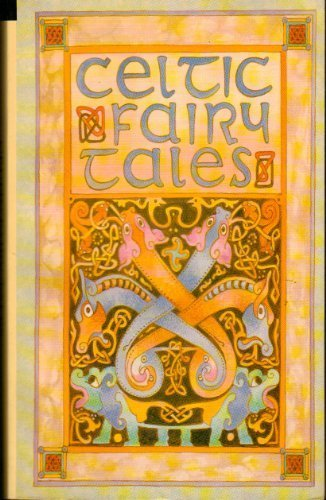 Celtic Fairy Tales 1859580238 Book Cover