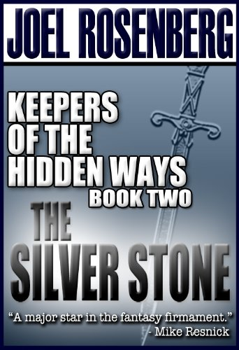 The Silver Stone (Keepers of the Hidden Ways Book 2)