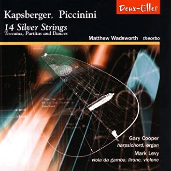14 Silver Strings: Toccatas, Partitas And Dances
