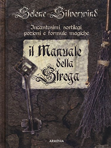 Il manuale della strega. Ediz. a colori