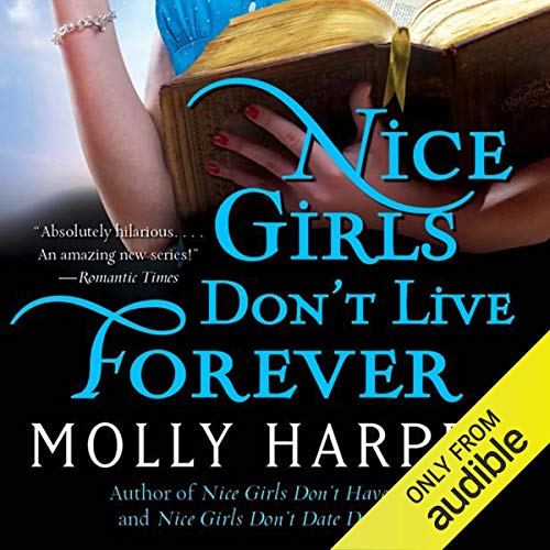 Page de couverture de Nice Girls Don't Live Forever