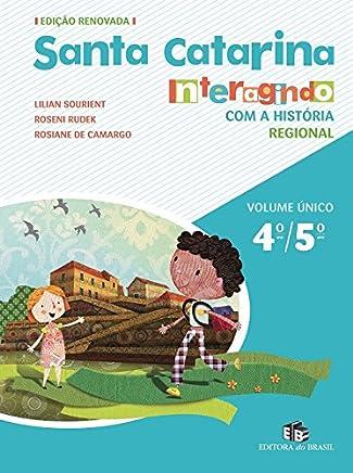 Santa Catarina. Interagindo com a História