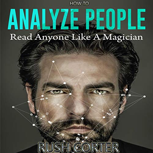 How to Analyze People: Read Anyone Like a Magician  By  cover art