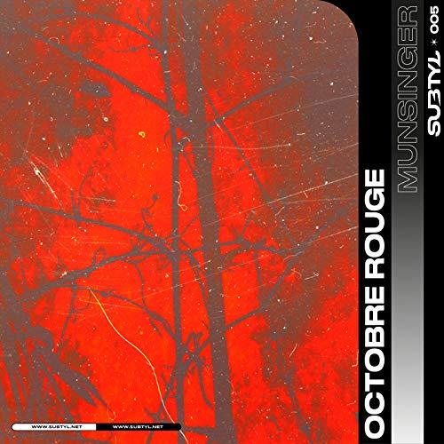 Octobre Rouge (Original Mix)