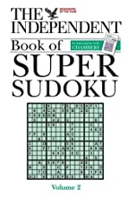 The Independent Book Of Super Sudoku, Volume 2