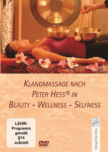 Klangmassage nach Peter Hess® in Beauty - Wellness - Selfness