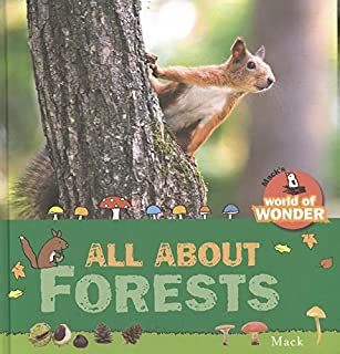 All About Forests (Mack s World of Wonder)