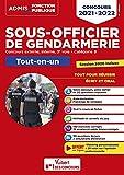 Concours Sous-officier de gendarmerie - Catégorie B - Tout-en-un - 20 tutos offerts - Gendarme externe, interne et 3e voie - Concours 2021-2022 (2021)