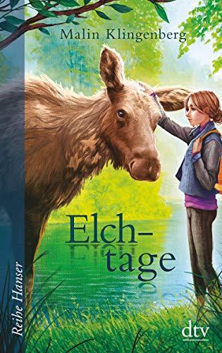 Buchseite und Rezensionen zu 'Elchtage: Roman' von Malin Klingenberg