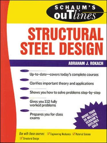 Schaum's Outline of Structural Steel Design