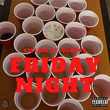 Friday Night (feat. Sludge)