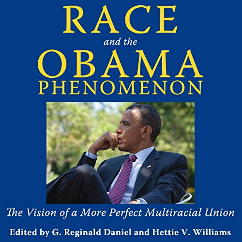 Race and the Obama Phenomenon audiobook cover art