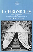 I Chronicles (The Anchor Bible, Vol. 12)