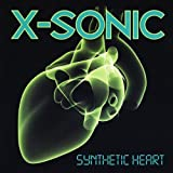 Songtexte von X-Sonic - Synthetic Heart