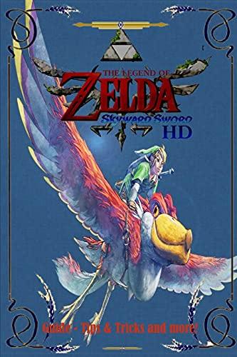 The Legend of Zelda: Skyward Sword HD Guide - Tips & Tricks and More