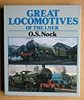 Great Locomotives of the London and North Eastern Railway