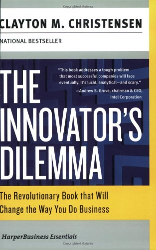 The Innovator's Dilemma: The Revolutionary Book that Will Change the Way You Do Business (Collins Business Essentials)の詳細を見る