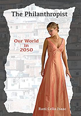 The Philanthropist: Our World in 2050