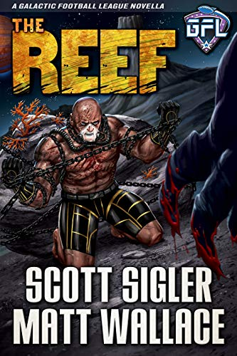 THE REEF: Space Opera Adventure with Aliens (Galactic Football League) (English Edition)
