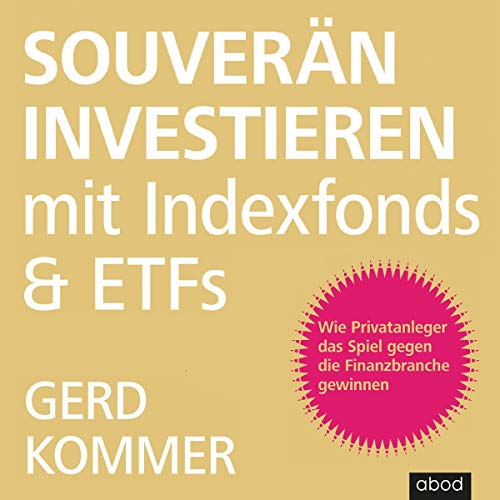 Souverän investieren mit Indexfonds und ETFs cover art