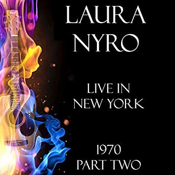 Live in New York 1970 Part Two (LIVE)